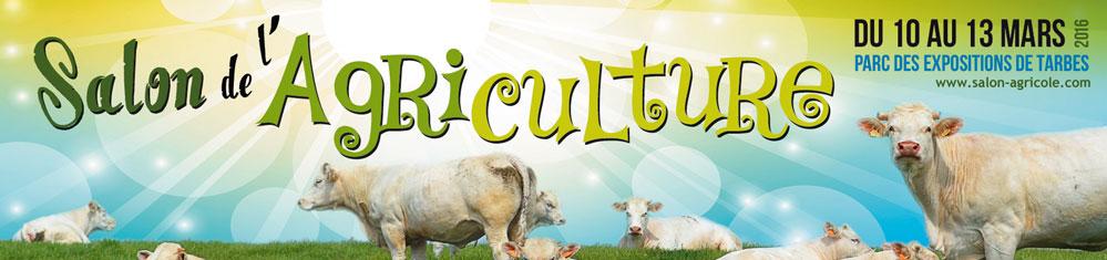 Salon de l 39 agriculture de tarbes gagnez vos entr es - Salon de l agriculture machine agricole ...