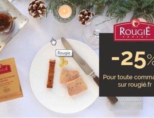 Rougié Foie Gras vous offre une réduction de 25 %